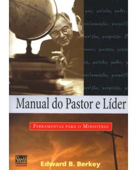 Manual do Pastor e Líder   Edward B. Berkey