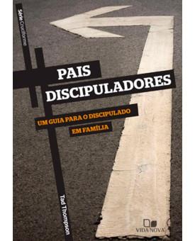 Pais Discipuladores | Série Cruciforme