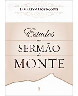 Livro Estudos No Sermão Do Monte - D. M. Lloyd Jones