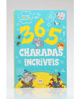365 Charadas Incríveis | Ciranda Cultural