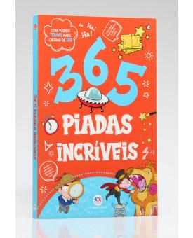 365 Piadas Incríveis | Ciranda Cultural