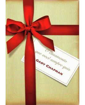 Livro O Casamento Que Você Sempre Quis | Gary Chapman