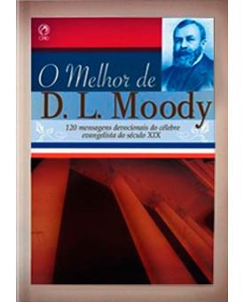 O Melhor De D.L. Moody | Dwight L. Moody