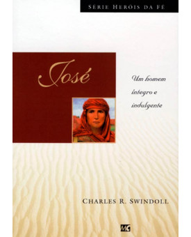 Livro José | Heróis Da Fé | Charles Swindoll