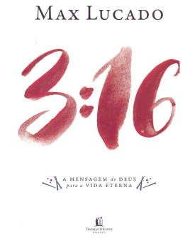 3:16 - A Mensagem de Deus para a Vida Eterna | Max Lucado
