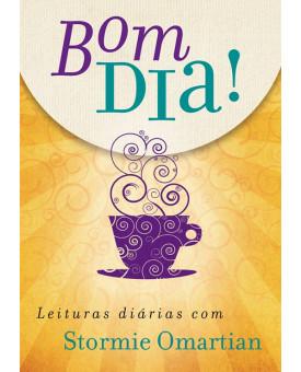 Bom Dia! Leituras Diárias | Stormie Omartian