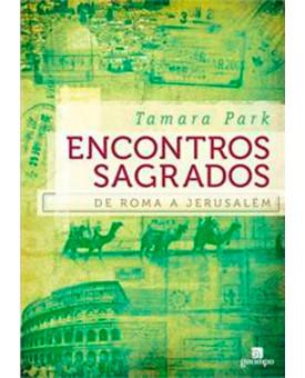 Encontros Sagrados | Tamara Park