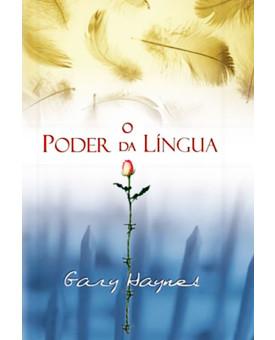 Livro O Poder Da Língua | Gary Haynes