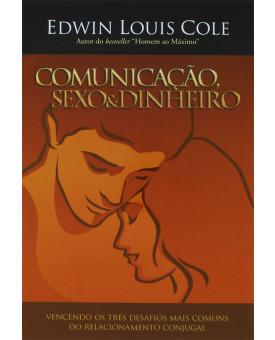 Livro Comunicação, Sexo e Dinheiro | Edwin Louis Cole