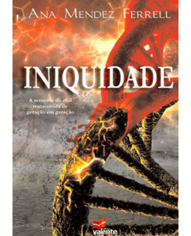 Livro Iniquidade – Ana Mendez Ferrell