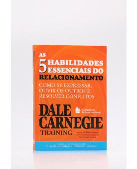 As 5 Habilidades Essenciais do Relacionamento | Dale Carnegie Training
