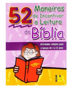 52 Maneiras de Incentivar a Leitura da Bíblia | Shedd Kids