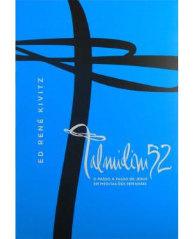 Livro Talmidim 52 Passos de Jesus em meditações Semanais | Ed René Kivitz