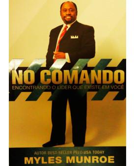 No Comando | Myles Munroe