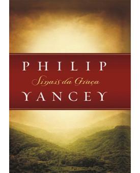Sinais Da Graça | Philip Yancey