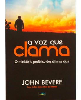 Livro A Voz Que Clama – John Bevere