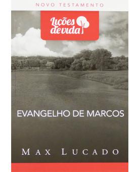 Série Lições De Vida | Evangelho de Marcos | Max Lucado