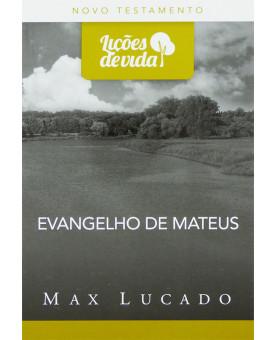 Série Lições De Vida | Evangelho De Mateus | Max Lucado