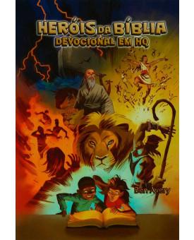 Heróis Da Bíblia | Devocional Em HQ | Ben Avery