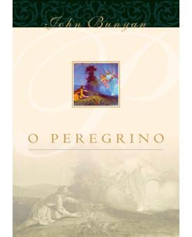 O Peregrino | John Bunyan