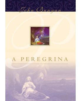 Livro A Peregrina - John Bunyan