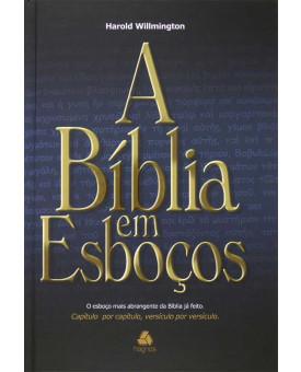 A Bíblia Em Esboços | Harold Willmington