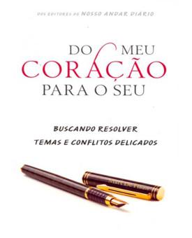 Livro Do Meu Coração Para O Seu   Marcílio De Oliveira