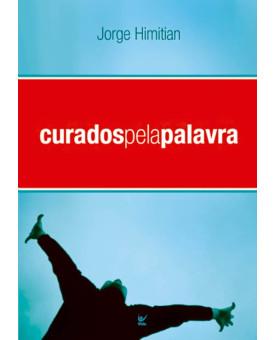 Livro Curados Pela Palavra | Jorge Himitian