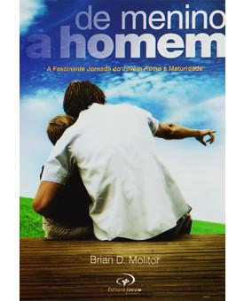 De Menino A Homem | Brian D. Molitor