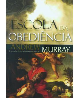 Escola Da Obediência | Andrew Murray