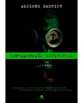 Livro Contaminação Espiritual – Alcione Emerich