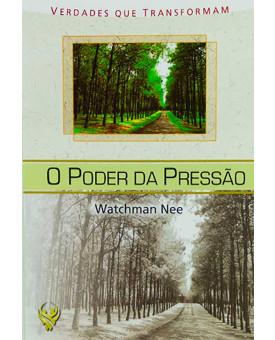 Livreto O Poder Da Pressão | Watchman Nee