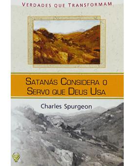 Livreto Satanás Considera O Servo De Deus Usa | Charles Spurgeon