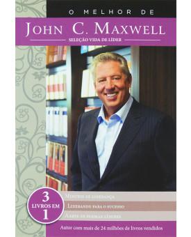 O Melhor De John C. Maxwell | John C. Maxwell