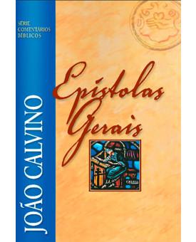 Livro Série Comentários Bíblicos João Calvino Epístolas Gerais | João Calvino