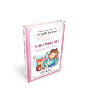 Livro Tudo Para Ele Meninas