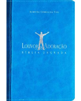 Bíblia Louvor e Adoração | Almeida Corrigida Fiel | Azul Claro/ Azul Escuro