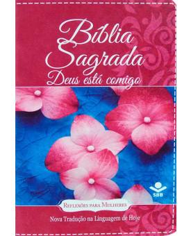 Bíblia Sagrada Deus Está Comigo | NTLH | Letra Normal | Luxo | Flores