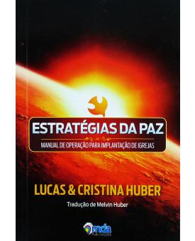 Livro Estratégias da Paz | Lucas e Cristina Huber
