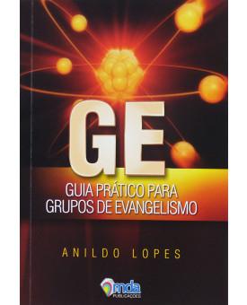 Livro Guia Prático Para Grupos De Evangelismo | Anildo Lopes