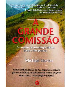 Livro A Grande Comissão | Michael Horton