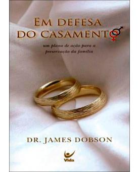 Em Defesa Do Casamento   James Dobson