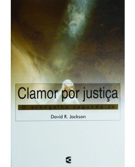 Clamor Por Justiça | David R. Jackson
