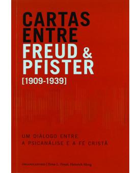 Livro Cartas Entre Freud E Pfister   Sigmund Freud E Oskar Pfister