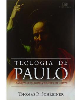 Livro Teologia de Paulo | Thomas R. Schreiner