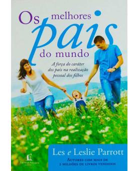 Os Melhores Pais Do Mundo | Les e Leslie Parrott