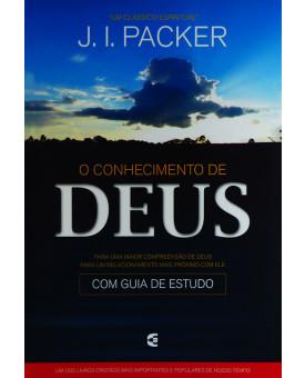 O Conhecimento De Deus | J. I. Packer
