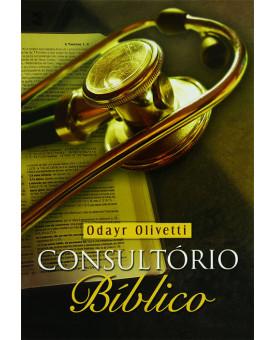 Consultório Bíblico | Odayr Olivetti
