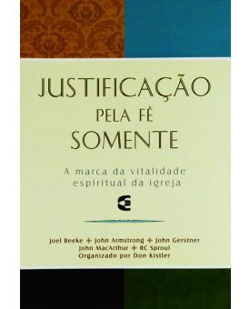 Livro Justificação Pela Fé Somente | Don Kistler (Org.)