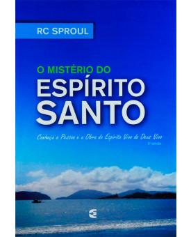 Livro O Mistério Do Espírito Santo | RC Sproul